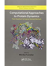 Computational Approaches to Protein Dynamics: From Quantum to Coarse-Grained Methods