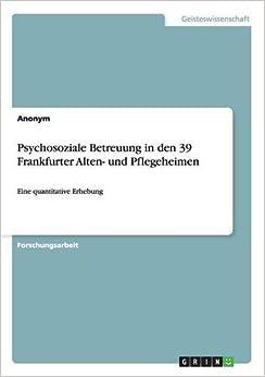 Psychosoziale Betreuung in den 39 Frankfurter Alten- und Pflegeheimen