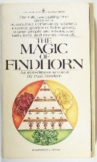 The magic of Findhorn (A Bantam Book)