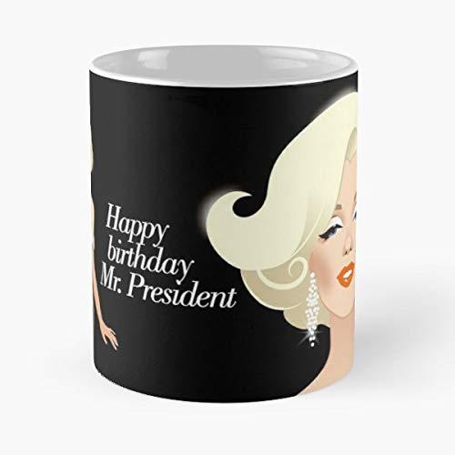 Marilyn Happy Birthday Mr President - Ceramic Novelty Mugs 11 Oz, Funny Gift
