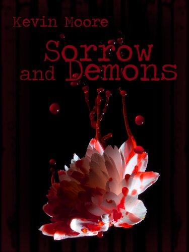 Sorrow and Demons