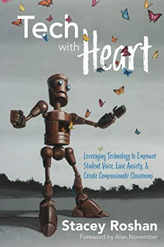 Tech Plan Deck - Tech with Heart: Leveraging Technology to Empower Student Voice, Ease Anxiety, & Create Compassionate Classrooms