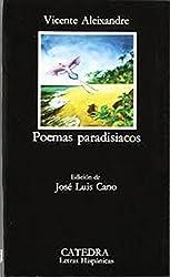 Poemas paradisiacos / Paradisaical Poems (Letras Hispanicas / Hispanic Writings) (Spanish Edition)