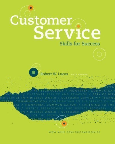 Customer Service Skills for Success (Connect, Learn, Succeed) 5th (fifth) Edition by Lucas, Robert W published by McGraw-Hill Humanities/Social Sciences/Languages (2011) Paperback
