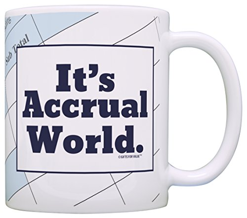 Accountant Gifts It's Accrual World CPA Coworker Gag Gift Coffee Mug Tea Cup (Accountant Coffee Mug)