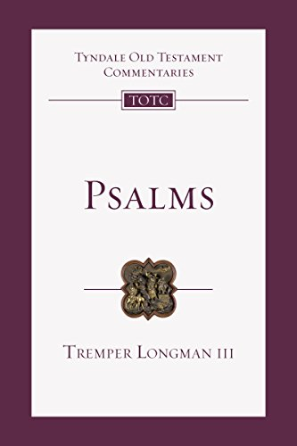 Psalms: An Introduction and Commentary (Tyndale Old Testament Commentaries) (Best Old Testament Commentary)