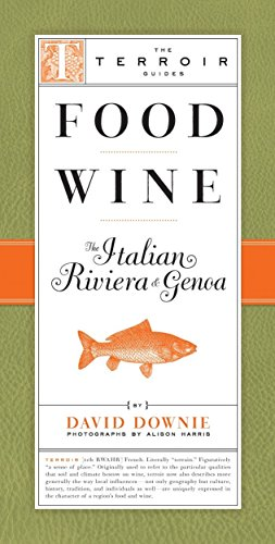 Food Wine The Italian Riviera & Genoa (The Terroir Guides) (Best Italian Wine Brands)