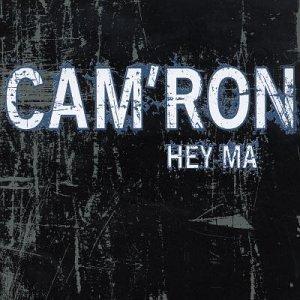 Hey Ma by CamRon : CamRon: Amazon.es: Música