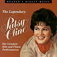 "The Legendary Patsy Cline "" Her Greatest Hits and Finest Performances """