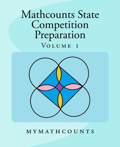 Download Mathcounts State Competition Preparation Volume 1 pdf epub
