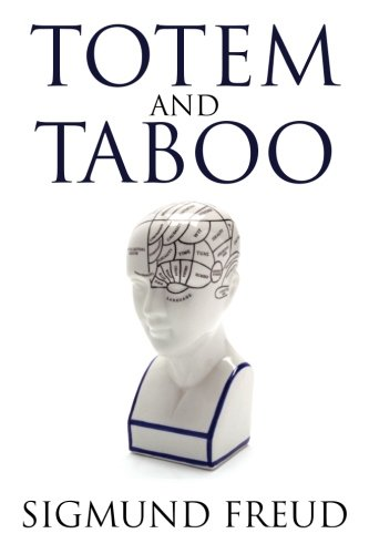an examination of sigmund freuds totem and taboo More than 2000 free ebooks to read or download in english for your computer, smartphone, ereader or tablet, totem and taboo, sigmund freud.
