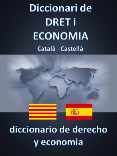 Descargar Libro Diccionari De Dret I Economia Català - Castellà Esteban Bastida Sanchez