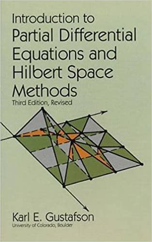 Introduction to partial differential equations and hilbert space introduction to partial differential equations and hilbert space methods dover books on mathematics karl e gustafson mathematics 9780486612713 fandeluxe Gallery