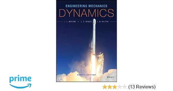 Amazon engineering mechanics dynamics 9781118885840 james l amazon engineering mechanics dynamics 9781118885840 james l meriam l g kraige j n bolton books fandeluxe Image collections