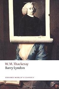 Barry Lyndon: The Memoirs of Barry Lyndon, Esq. (Oxford World's Classics)