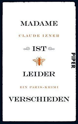Madame ist leider verschieden: Ein Paris-Krimi (Paris-Krimis, Band 1)