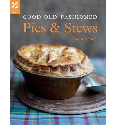 Good Old-Fashioned Pies & Stews (Hardback) - Common