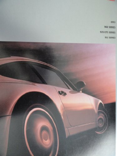 Series Porsche 968 (1993 Porsche 968 Series/928 GTS Series/911 Series Sales Brochure)