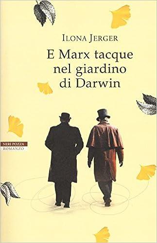 Amazon It E Marx Tacque Nel Giardino Di Darwin Ilona