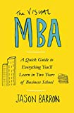 The Visual MBA: Your Shortcut to a World-Class
