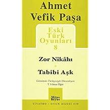 Eski Türk Oyunlari 8<br>zor Nikahi - Tabibi Ask