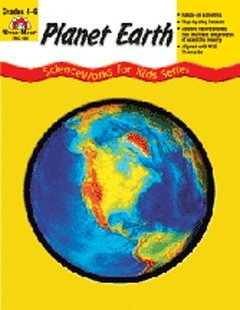 ScienceWorks for Kids: Planet Earth, Grades 4-6+