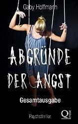 Abgründe der Angst    Gesamtausgabe (German Edition)