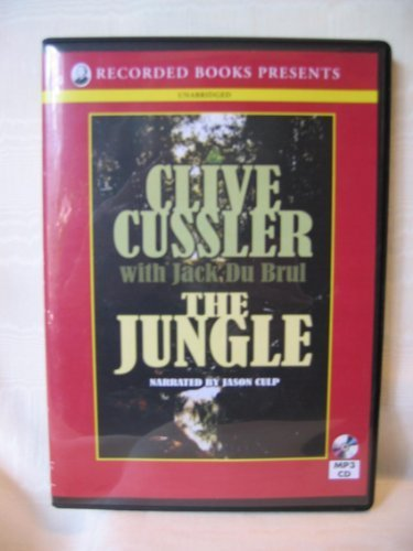 The Jungle by Clive Cussler with Jack Du Brul