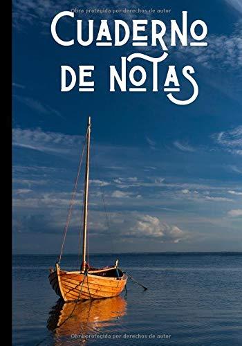 Cuaderno de notas: Cuaderno de navegación - recuerdos de vacaciones - regalo ideal para los amantes de los paisajes marinos  100 páginas en formato 7*10 pulgadas