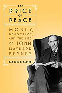 Book Cover: The Price of Peace: Money, Democracy, and the Life of John Maynard Keynes
