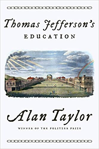 Amazon Com Thomas Jefferson S Education 9780393652420 Taylor
