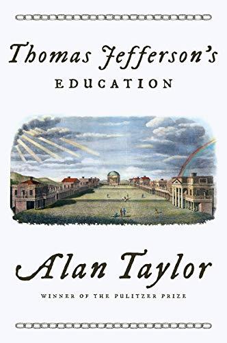 Thomas Jefferson's Education (A Thomas Jefferson Education)