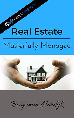 Real Estate Masterfully Managed