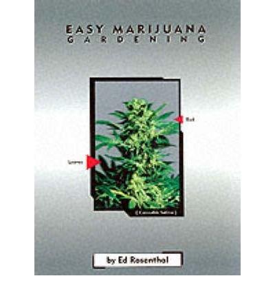 Download [(Easy Marijuana Gardening)] [Author: Ed Rosenthal] published on (February, 2006) ebook