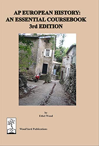 AP European History: An Essential Coursebook, 3rd ed