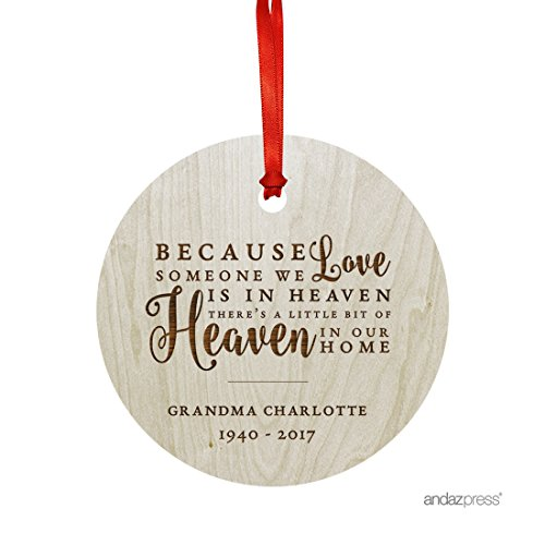Love Ornament (Andaz Press Personalized Laser Engraved Wood Christmas Ornament, Because Someone We Love is in Heaven Memorial Christmas 2019, Round, 1-Pack, Custom Name)