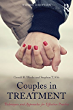 Couples in Treatment: Techniques and Approaches for Effective Practice