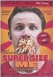Super size me : un film di epiche porzioni