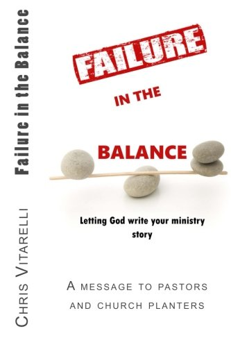 Failure in the Balance: Letting God write your ministry story ebook