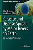 Parasite and Disease Spread by Major Rivers on