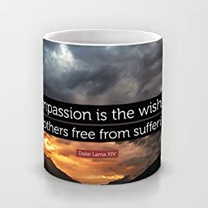 Coffee mugs Dalai Lama XIV Quote: Compassion is the wish to see others free from suffering.