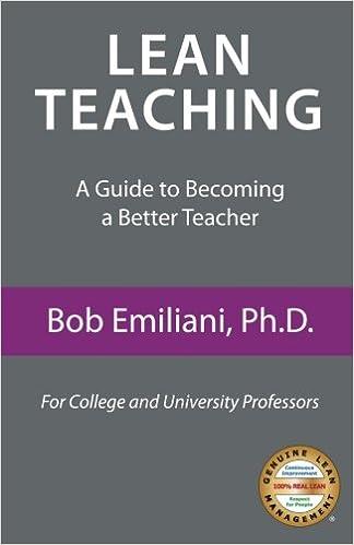 Lean Teaching: A Guide to Becoming a Better Teacher: Bob Emiliani ...