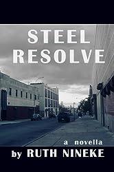 Steel Resolve (Don't Break My Heart Book 1)