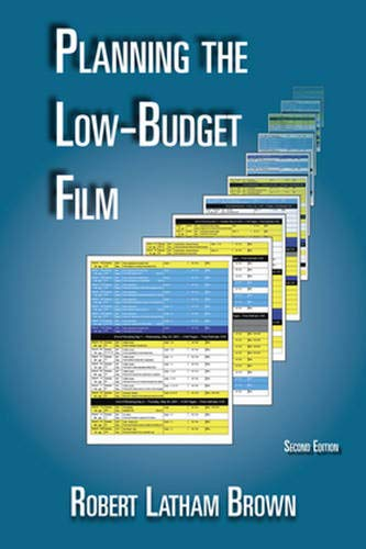 Low Budget Film - Planning the Low-Budget Film