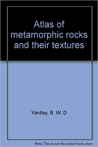 Atlas of Metamorphic Rocks and Their Textures