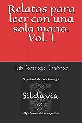 Relatos para leer con una sola mano. Vol. I (Sidavia) (Spanish Edition)