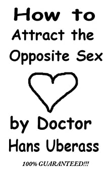 How to become attractive to opposite sex