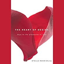 The Heart of Desire Audiobook by Stella Resnick Narrated by Vanessa Hart