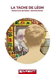 La tâche de Léon par Marion Le Hir de Fallois