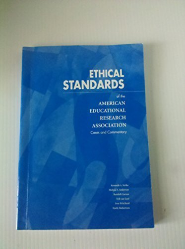 Ethical Standards of the American Educational Research Association: Cases And Commentary by Strike, Kenneth A. (2002) Paperback